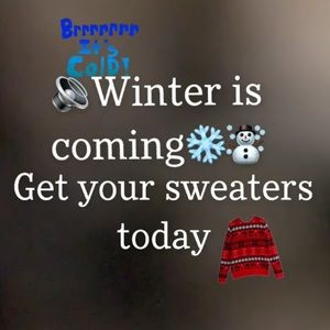 Get your sweaters today!!!